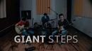 Giant Steps   Live jam Session   Juan D. Navarro, Jose A. Reyes Elvis A. Amaya