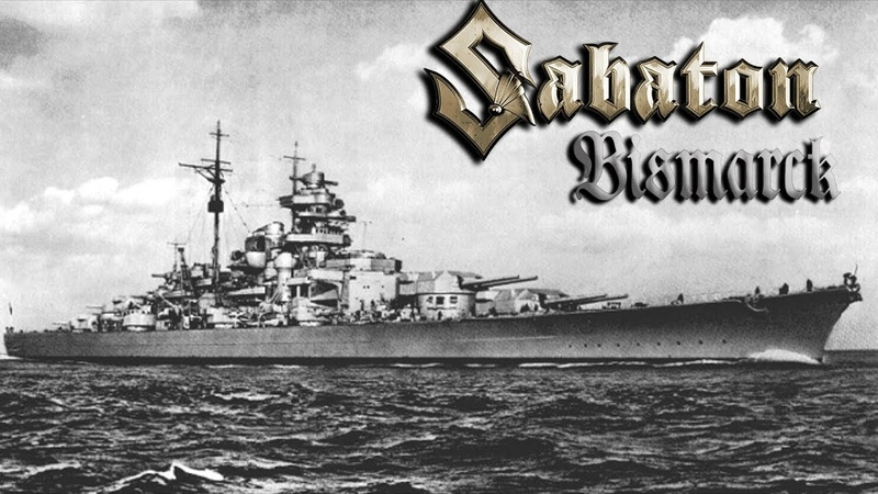 Sabaton - Bismarck (Music Video)