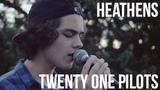 Heathens - twenty one pilots (Cover by Alexander Stewart)