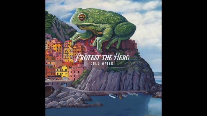 Protest the Hero - Cold Water