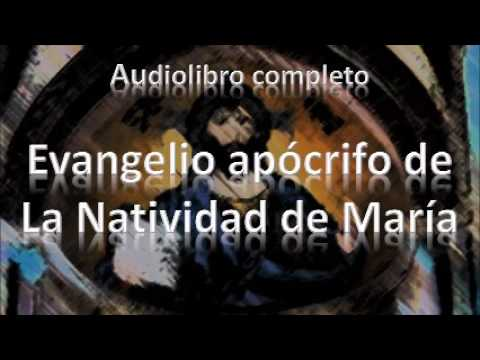Audiolibro Evangelio Apócrifo de la Natividad de María