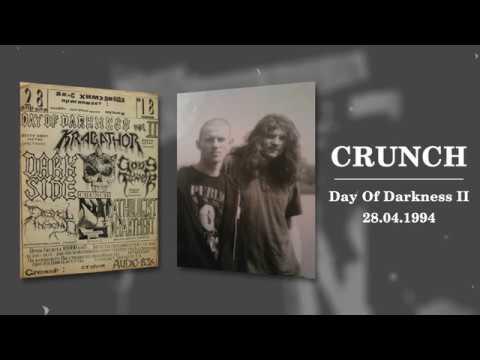 CRUNCH - Day Of Darkness II (28.04.1994) Live