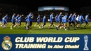 CLUB WORLD CUP   Real Madrid's first training session in Abu Dhabi