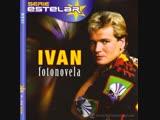 Ivan - Fotonovela (2010) DJ. Efe Edit