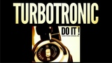 Turbotronic - Do It (Extended Mix)