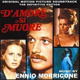 Ennio Morricone альбом D'amore si muore (Original Motion Picture Soundtrack)