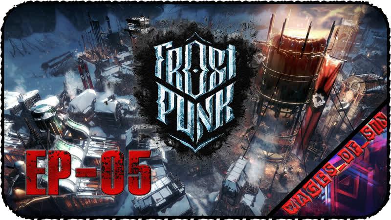 Frostpunk [EP-05] - Стрим - Смотрим бесконечный режим