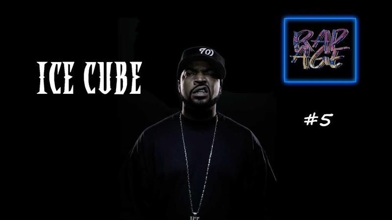 RAP AGE 5. Ice Cube
