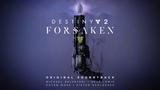 Destiny 2 Forsaken Original Soundtrack - Track 06 - Tangled Shore