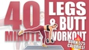 40 Minute Legs and Butt Workout 🔥Burn 525 Calories 🔥 Sydney Cummings