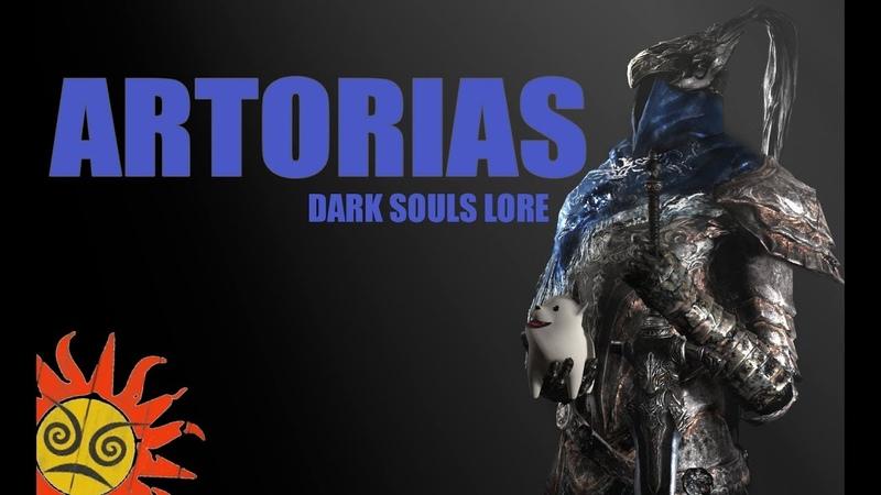 ThePruld DARK SOULS LORE Artorias