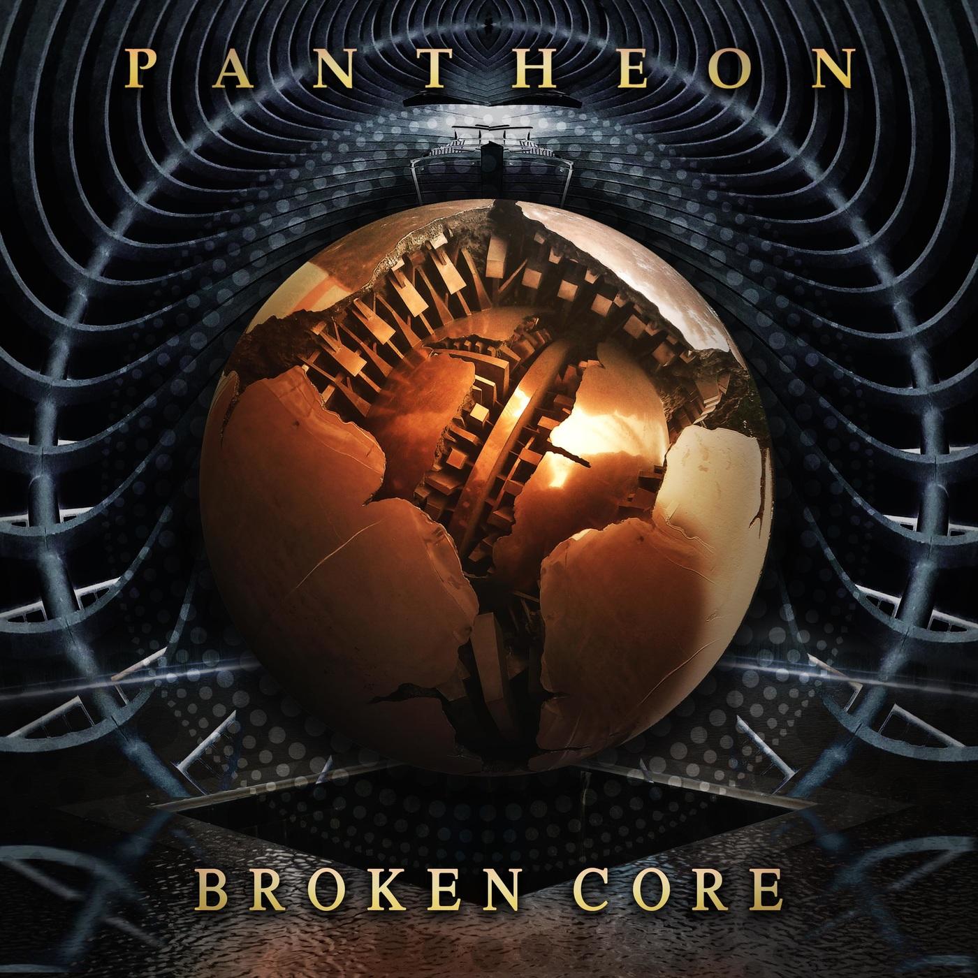 Pantheon - Broken Core (2018)