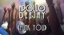APOLLO DEEJAY - FUNK YOU