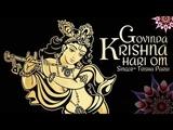 GOVINDA KRISHNA HARI OM | POPULAR NEW SHRI KRISHNA BHAJAN | VERY BEAUTIFUL SONG