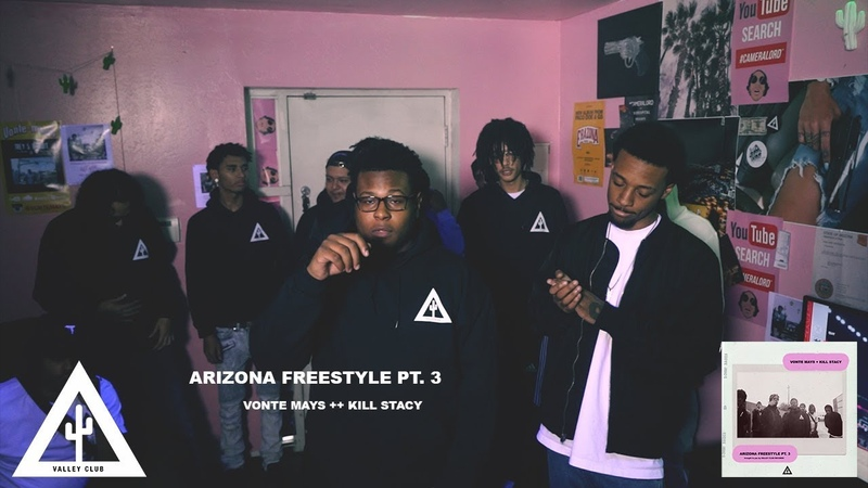 'ARIZONA FREESTYLE PT 3' Vonte Mays Kill Stacy Music Video