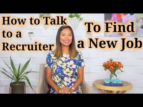 How to Talk to a Recruiter (or Headhunter) to Find a New Job