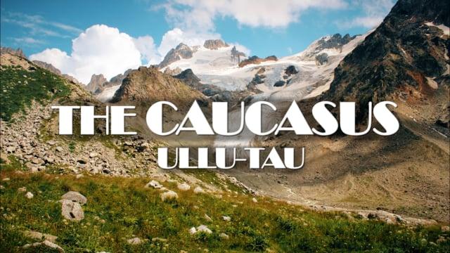The Caucasus Ullu Tau Climbing of Mountains Kabardino Balkaria