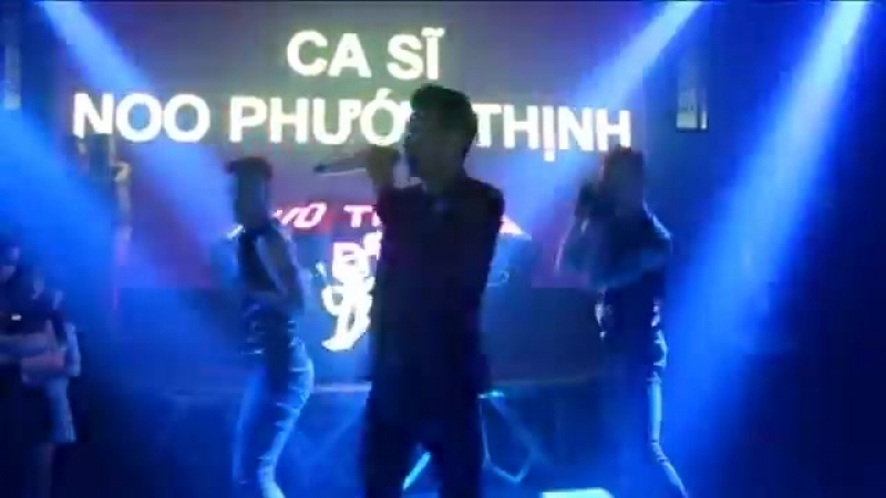 DTM Night Club Live Show Noo Phuoc Thinh