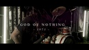 GOD OF NOTHING - 1075 [Official Video]