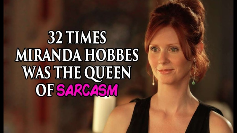 32 Times Miranda Hobbes Was The Queen Of Sarcasm