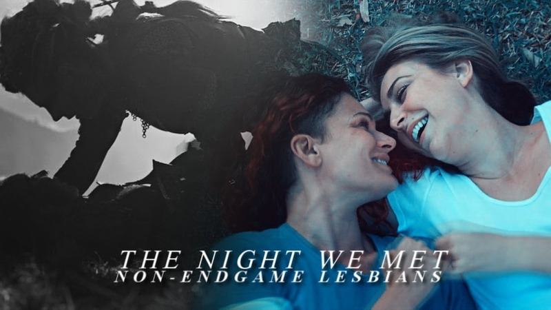 ● non-endgame lesbians | the night we met