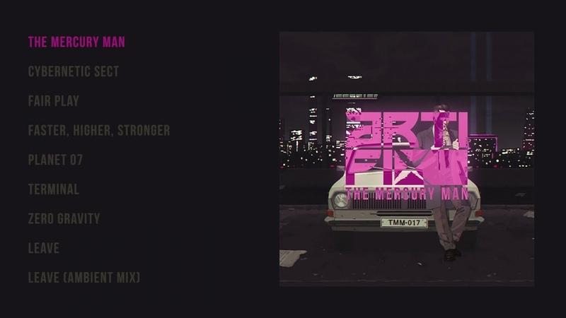 Arti-Fix - The Mercury Man (official audio album)