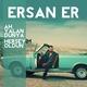 Ersan Er feat. Çağatay Akman - Herşeyim Oldun