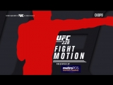 UFC 228 Fight Motion