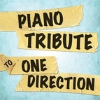 Piano Tribute Players альбом Piano Tribute to One Direction