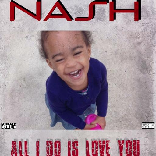 Nash альбом All I Do Is Love You