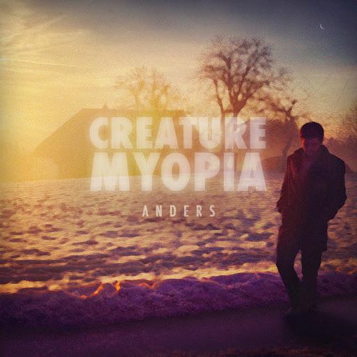 Anders альбом Creature Myopia