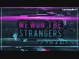 ARTY - Perfect Strangers (Official Lyric Video)