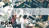 Cafe Music - Jazz Hiphop &amp Smooth Music - Relaxing Music For Work, Study,