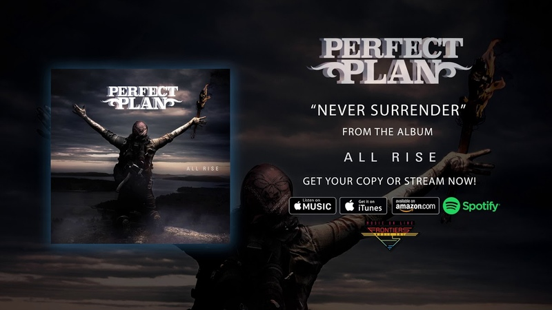 Perfect Plan Never Surrender