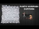CLASE XVIII - PUNTO MARIPOSA CAPITONE | Manualidades Anny