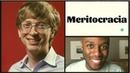 Bill Gates Vamos Falar de Meritocracia