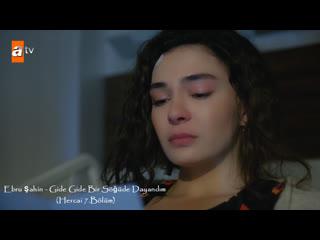 Ebru Şahin - Gide Gide Bir Söğüde Dayandım (Hercai 7.Bölüm)