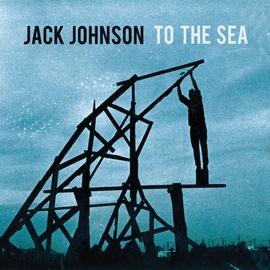 Jack Johnson альбом To The Sea