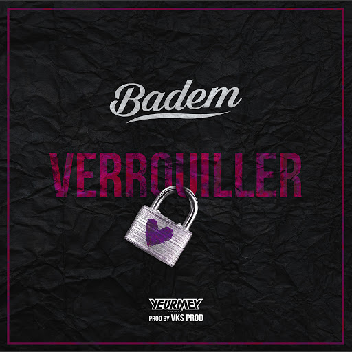 Badem альбом Verrouiller