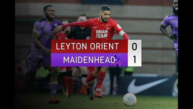 HIGHLIGHTS Leyton Orient 0 1 Maidenhead United