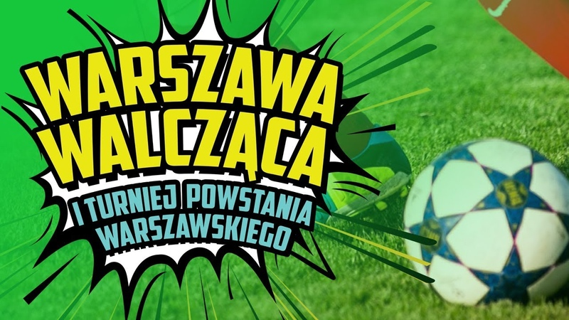 Warszawa Walcząca - I Turniej Powstania Warszawskiego