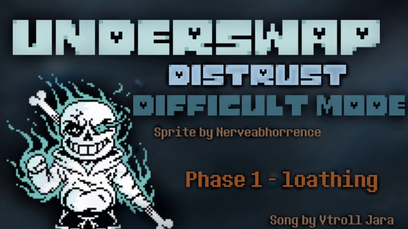 [UnderSwap - Distrust Difficult Mode] - Phase One Loathing.