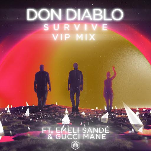Don Diablo альбом Survive (feat. Emeli Sandé & Gucci Mane) [VIP Mix]
