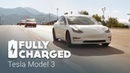 Tesla Model 3 Fully Charged