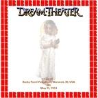 Dream Theater альбом Rocky Point Palladium, Warwick, R.I. May 15th, 1993