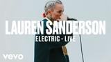 Lauren Sanderson - Electric (Live) Vevo DSCVR ARTISTS TO WATCH 2019