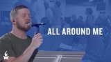 All around Me (spontaneous) -- The Prayer Room Live Moment