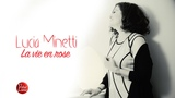 Lucia Minetti - La vie en rose (Official Video)