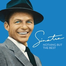 Frank Sinatra альбом Nothing But The Best
