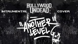 Hollywood Undead - Another Level (instrumental cover)